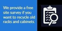 Racks and Cabinets Recycling