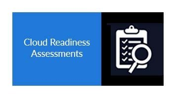 Cloud Readiness Assessments